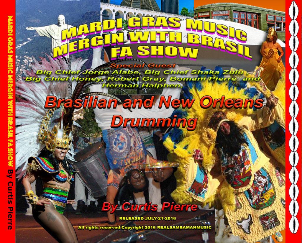 1 MGM fa show Mardi Gra Indian-Marracatu & Capoeira